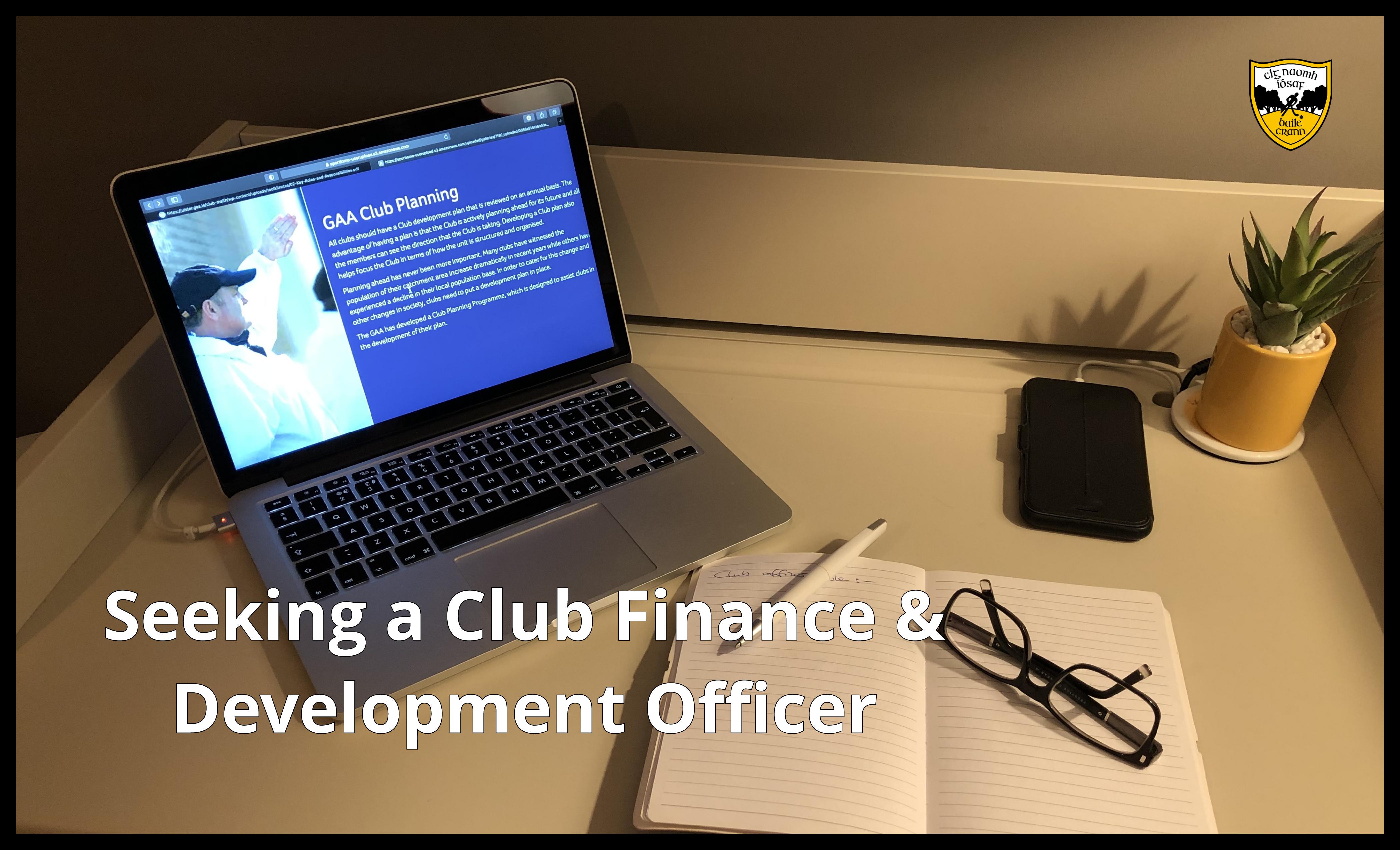 Seeking a Club Finance & Development Officer