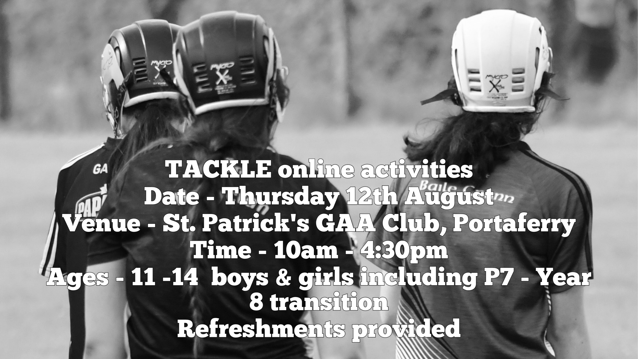TACKLE is the theme for a combined juveniles Ards Club event